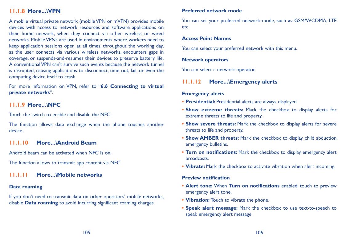 11.1.8 More...\VPNPreferred network modeA mobile virtual private network (