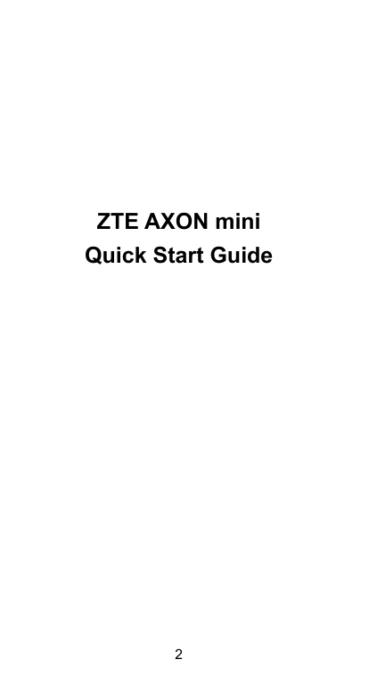 ZTE AXON miniQuick Start Guide2