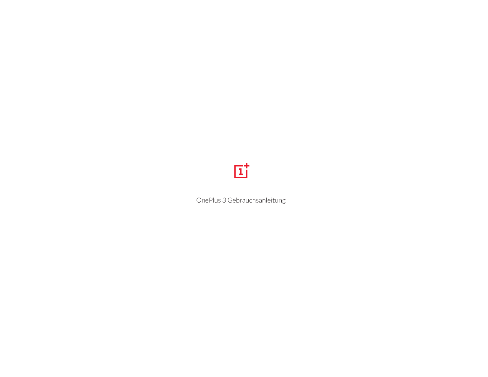 Bedienungsanleitung - OnePlus 3 - Android 6.0 - Device Guides