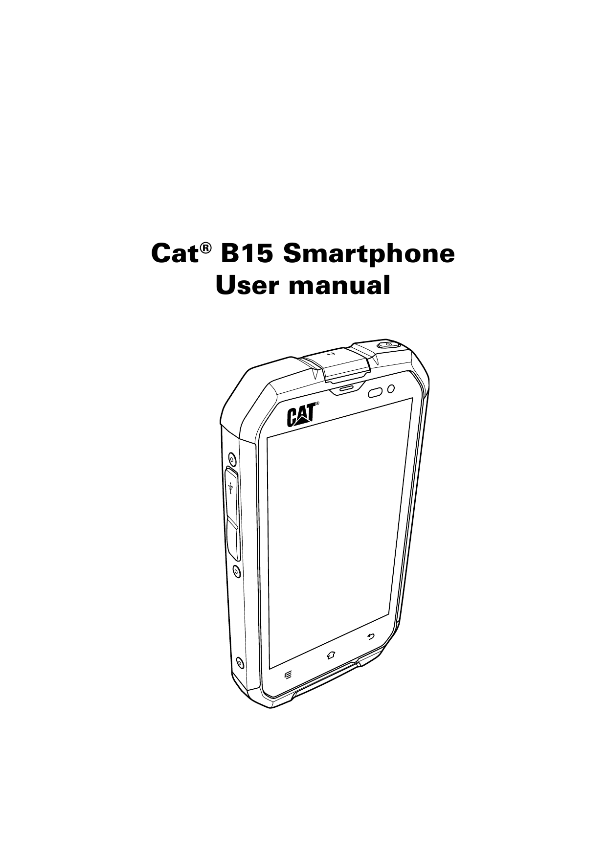 Cat® B15 SmartphoneUser manual