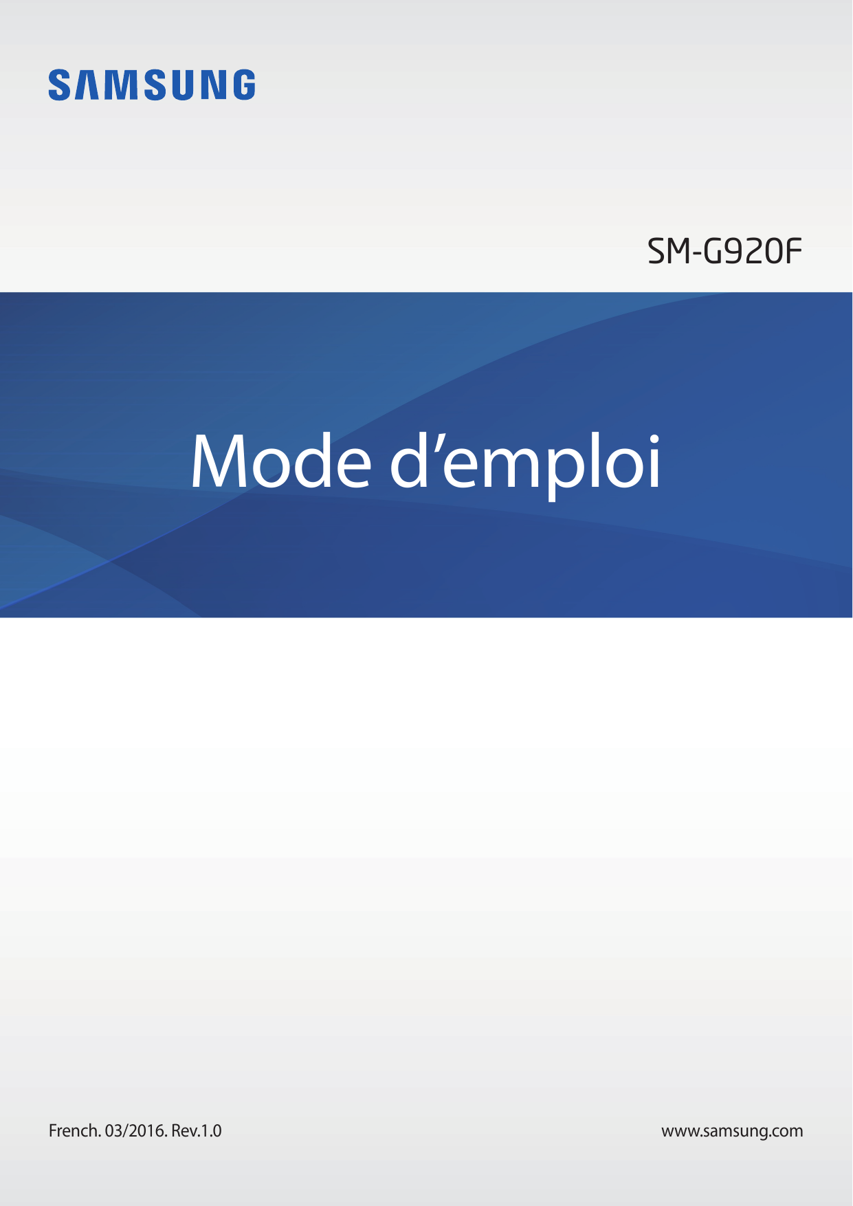 SM-G920FMode d'emploiFrench. 03/2016. Rev.1.0www.samsung.com