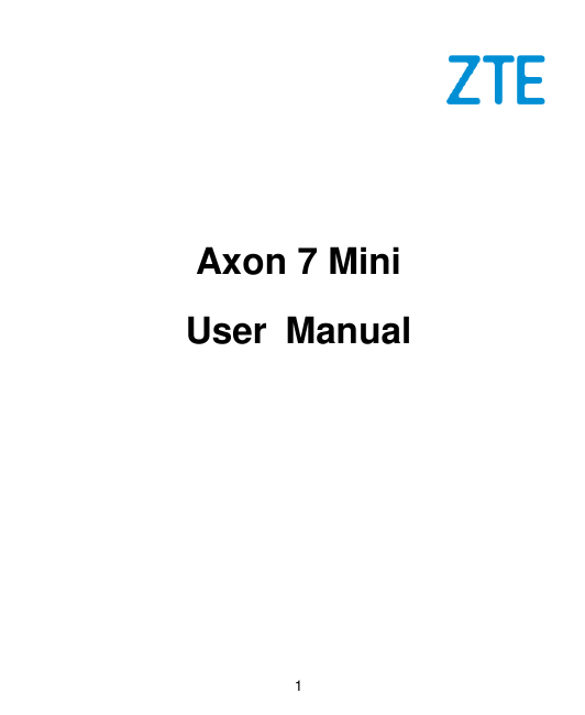 Manual - ZTE Axon 7 mini - Android 6 0 - Device Guides