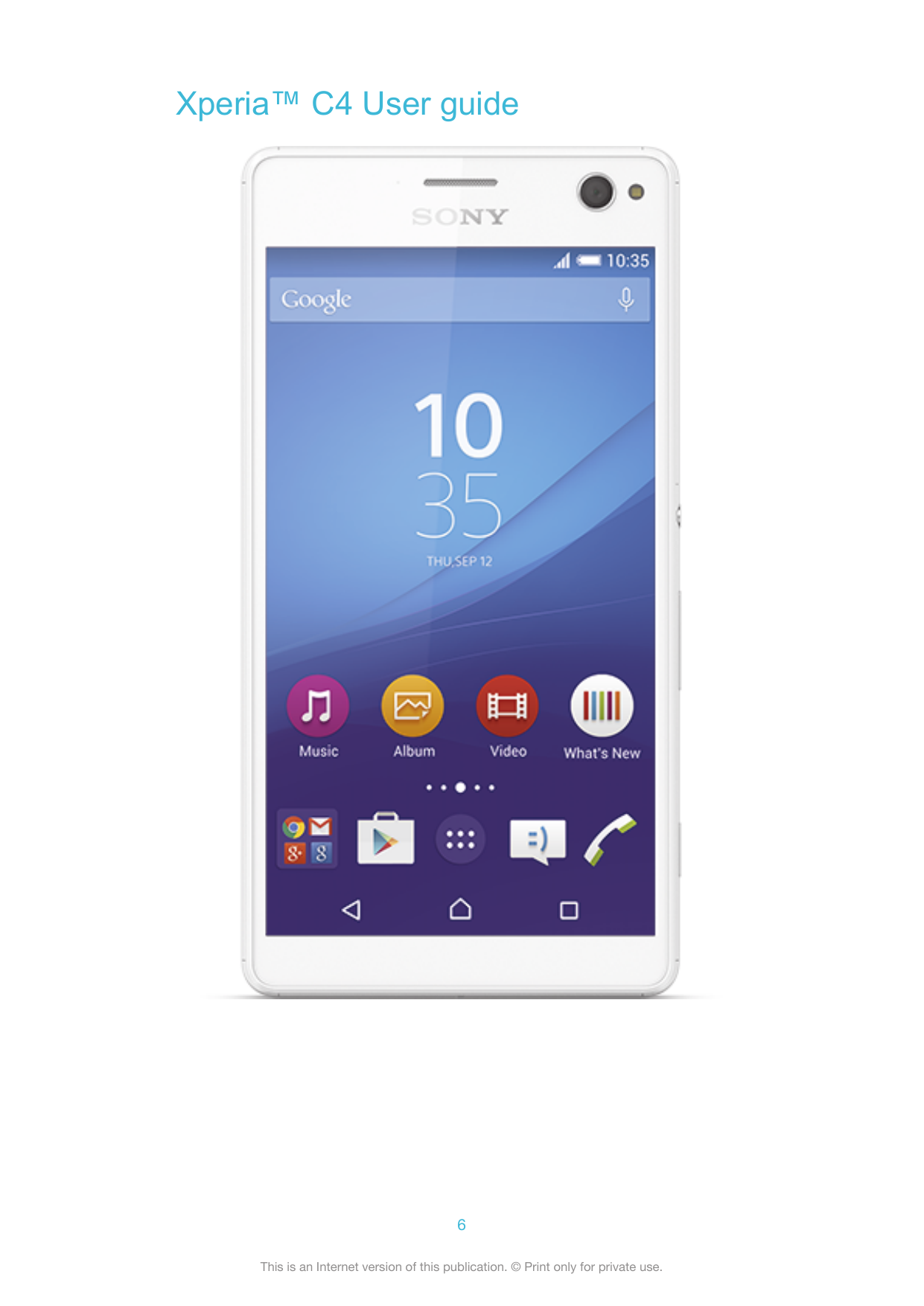 manual sony xperia c4 android 5 0 digicel phone guides rh helpforsmartphone com Xperia Xz Xperia Wallpaper